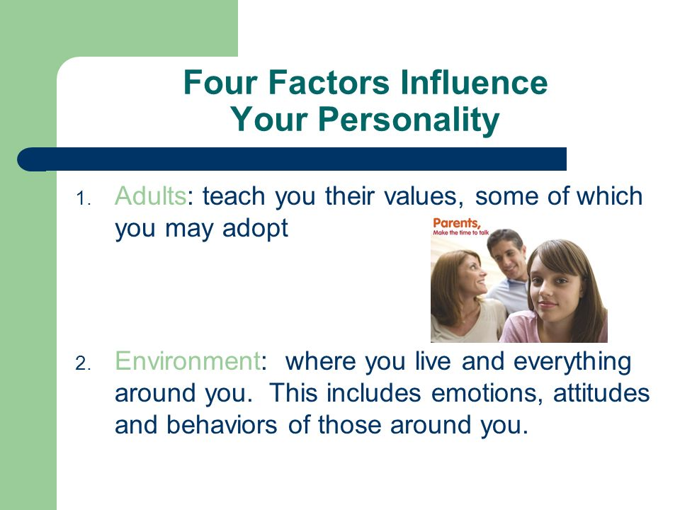 what factors influence your personality