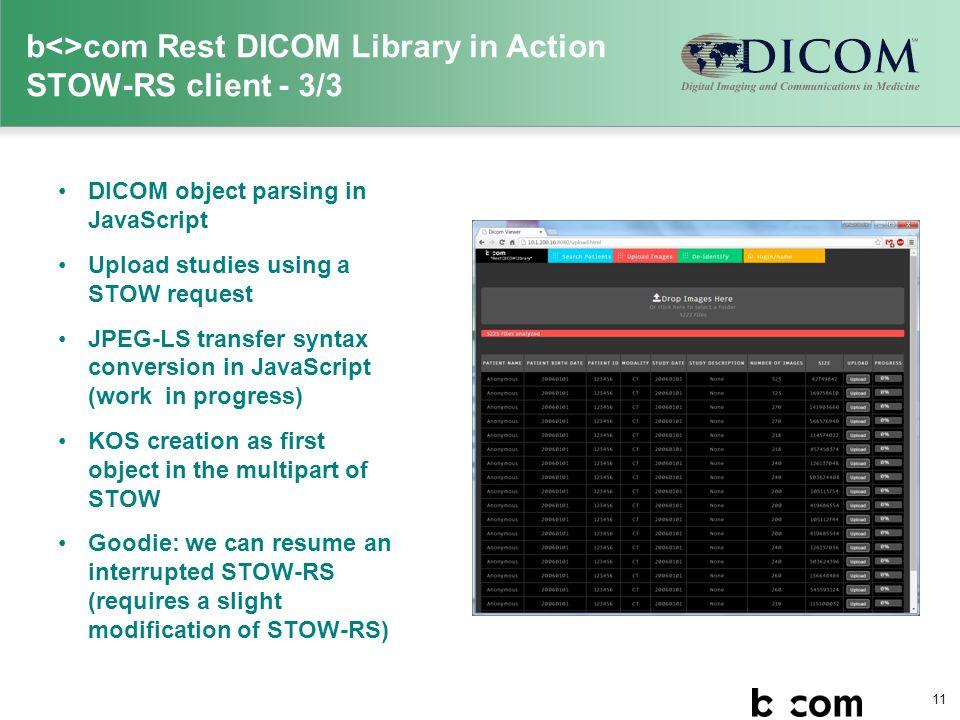 b<>com Rest DICOM Library A portable DICOMweb™ toolkit - ppt