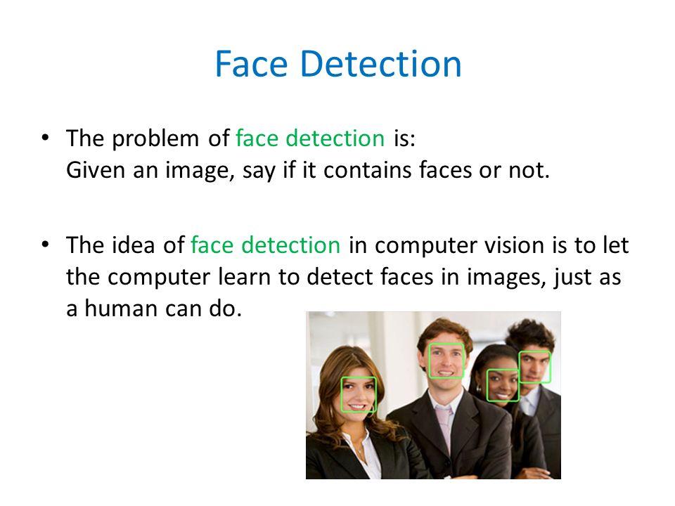 Face Detection Lecturers: Mor Yakobovits Supervisor: Roni Karlikar