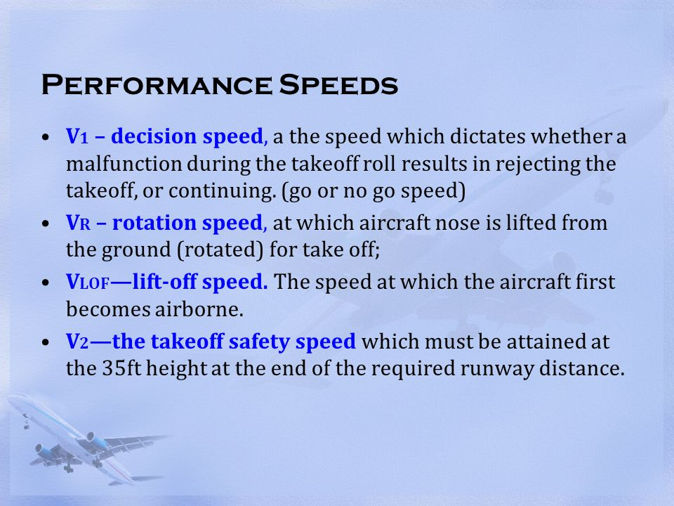 Lecture 4: Take-off Performance Speeds - ppt video online