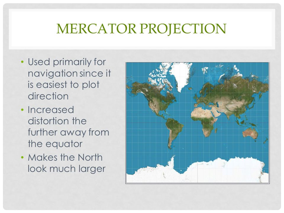 Map Projections & Types of maps - ppt video online download