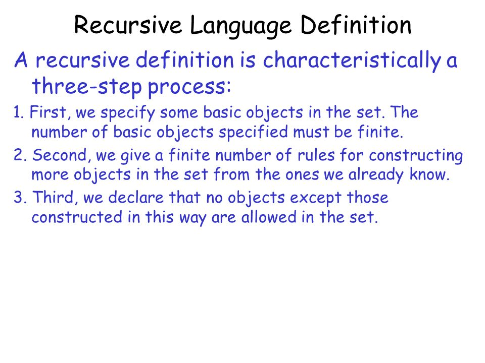 Recursive Language Definition