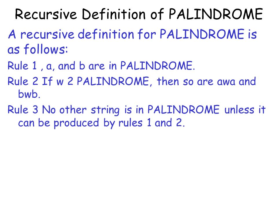 Recursive Definition of PALINDROME