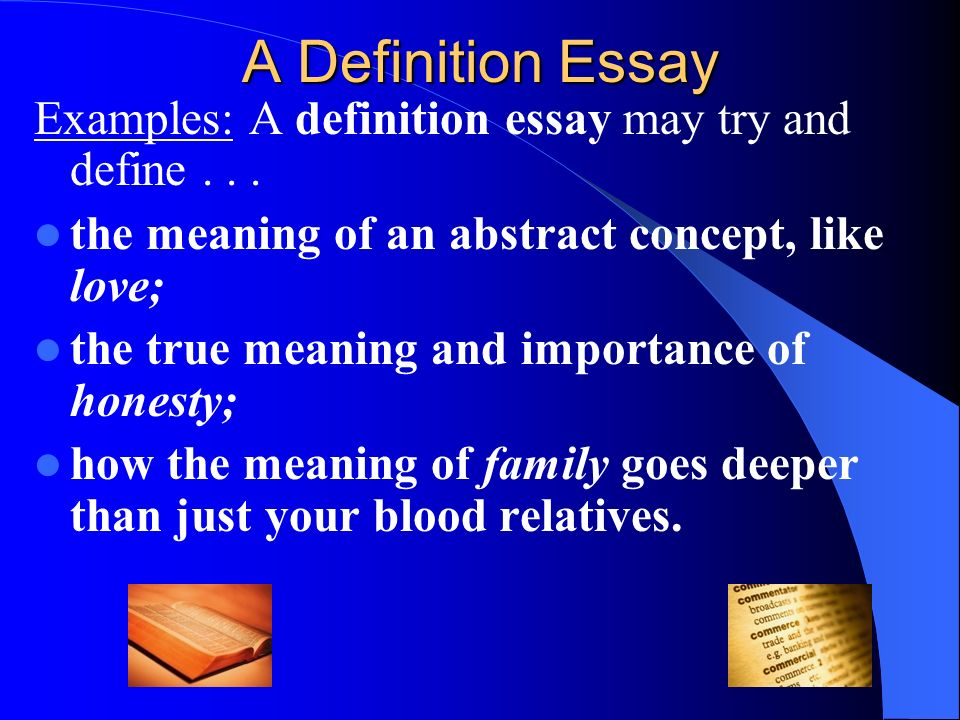 Health Needs Assessment Essay A Definition Essay Examples A Definition Essay May Try And Define The  Meaning Of An Yellow Wallpaper Essay also Science And Religion Essay Extended Definition Essay  Ppt Download English Essay Ideas