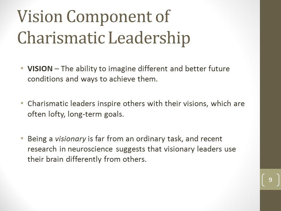 charismatic and visionary leadership