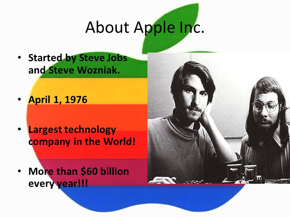 History of apple first computers steve jobs ppt video online download about apple inc started by steve jobs and steve wozniak toneelgroepblik Gallery