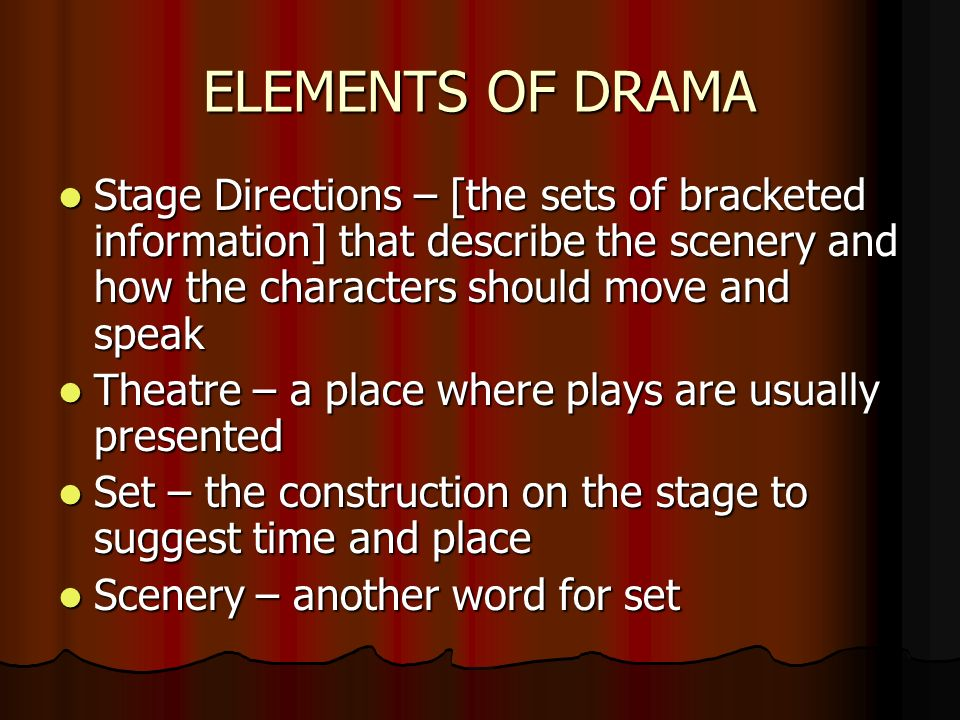 different types of drama Students will examine: various types of drama the influence that type can have on the overall effect of a play elements of various play types.