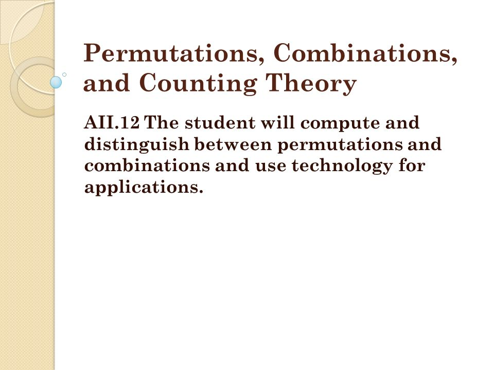 Permutations, Combinations, and Counting Theory - ppt download