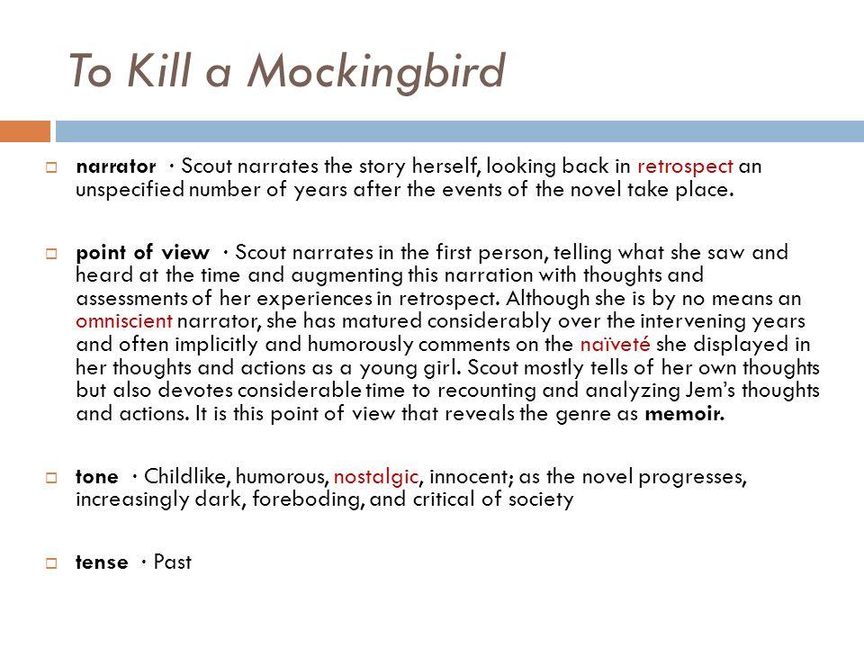 who narrates to kill a mockingbird