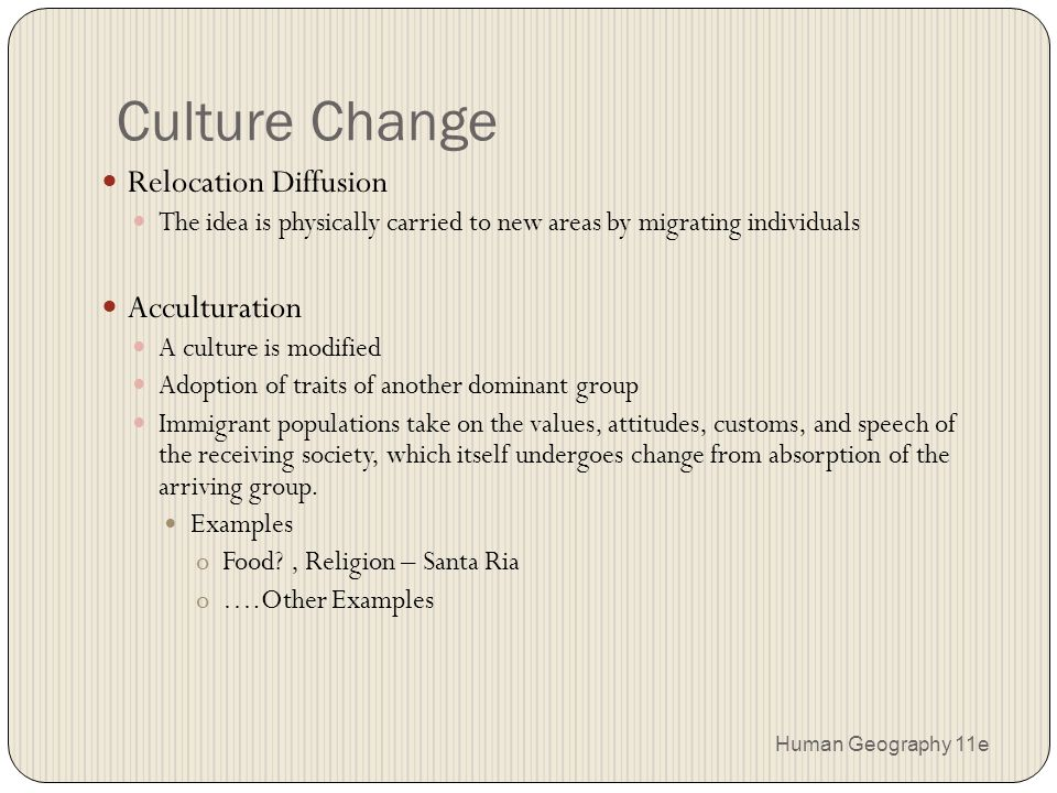 geography and the diffusion of human society Ap human geography ch 1 ap human geography ch 1 by  a form of diffusion in which a cultural adaption is created as a result of the introduction of a cultural.