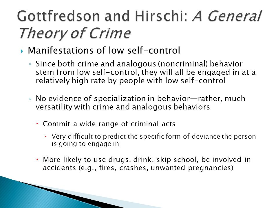 social control theory vs self control theory This focus on the social forces that promote conformity makes social control theory, as well as hirschi's later work on self-control theory (gottfredson and hirschi 1990), very well suited to the study of preventing crime and violence.