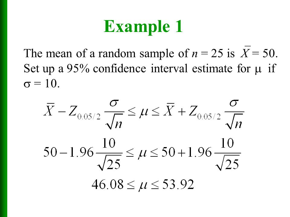Chapter 7 Estimates Confidence Intervals And Sample Sizes