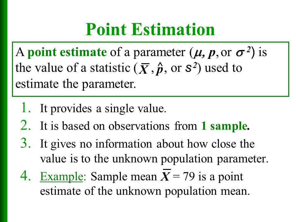 Chapter 7 Estimates, Confidence Intervals, and Sample Sizes - ppt