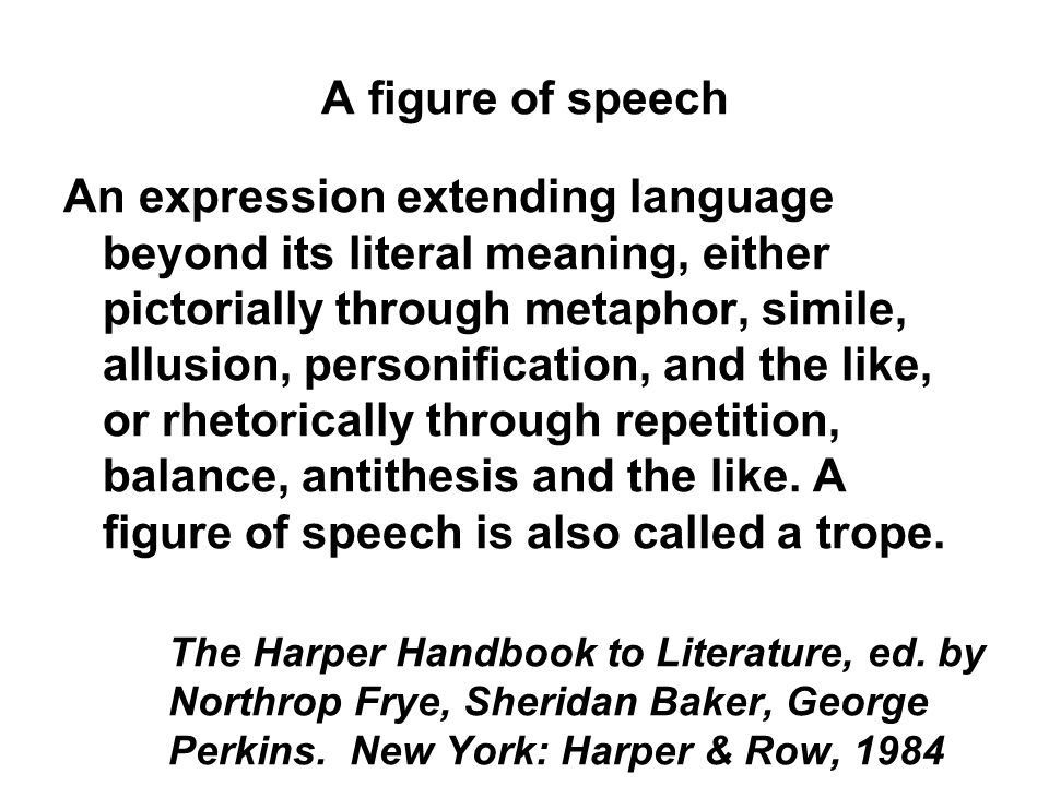essay figures speech A figure of speech is a use of a word that diverges from its normal meaning, or a phrase with a specialized meaning not based on the literal meaning of the words in it such as a metaphor, simile, or personification figures of speech often provide emphasis, freshness of expression, or clarity.
