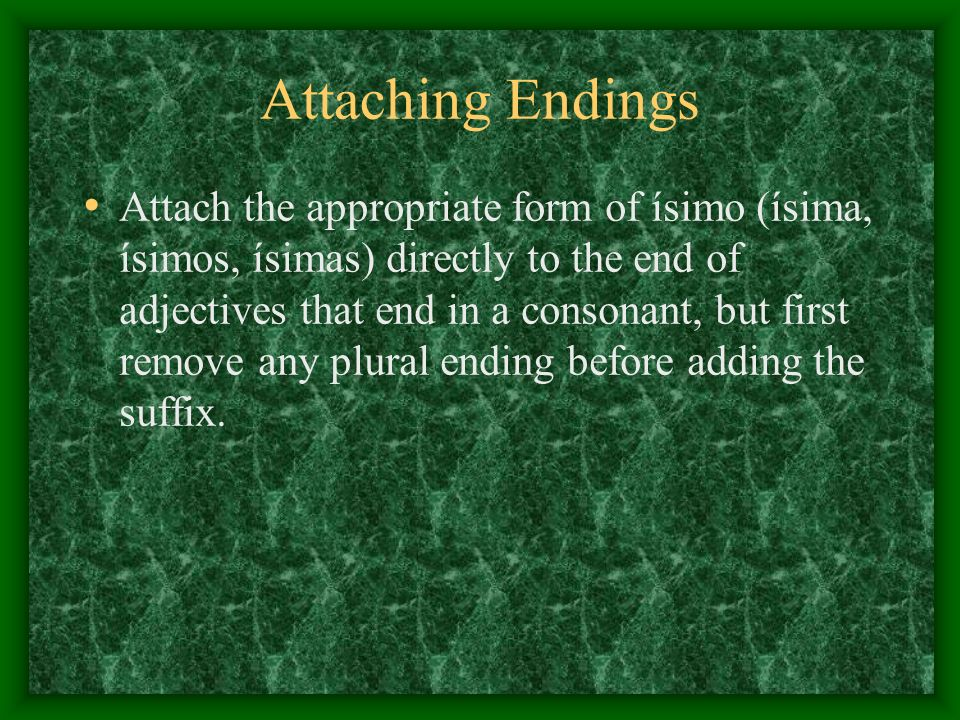Attaching Endings