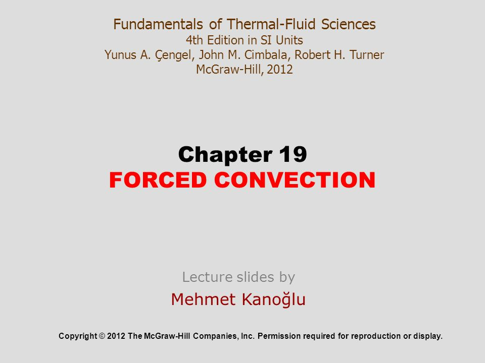 Chapter 19 forced convection ppt download 1 chapter 19 forced convection fundamentals of thermal fluid sciences 4th edition fandeluxe Choice Image