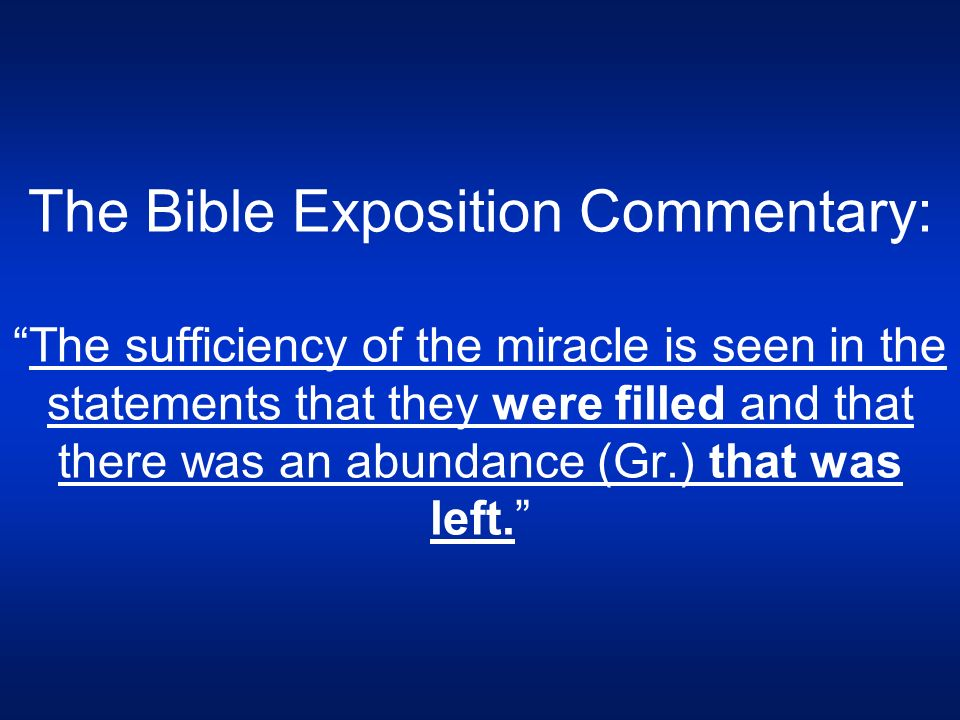 CONTRASTS OF THE TWO MIRACULOUS FEEDINGS (Bible Exposition Commentary)