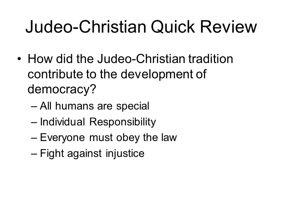The Greco Roman And Judeo Christian Influence On Democracy Ppt