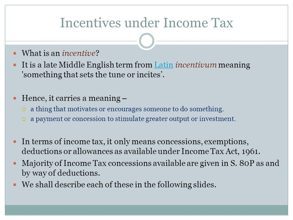 Incentives Under Income Tax