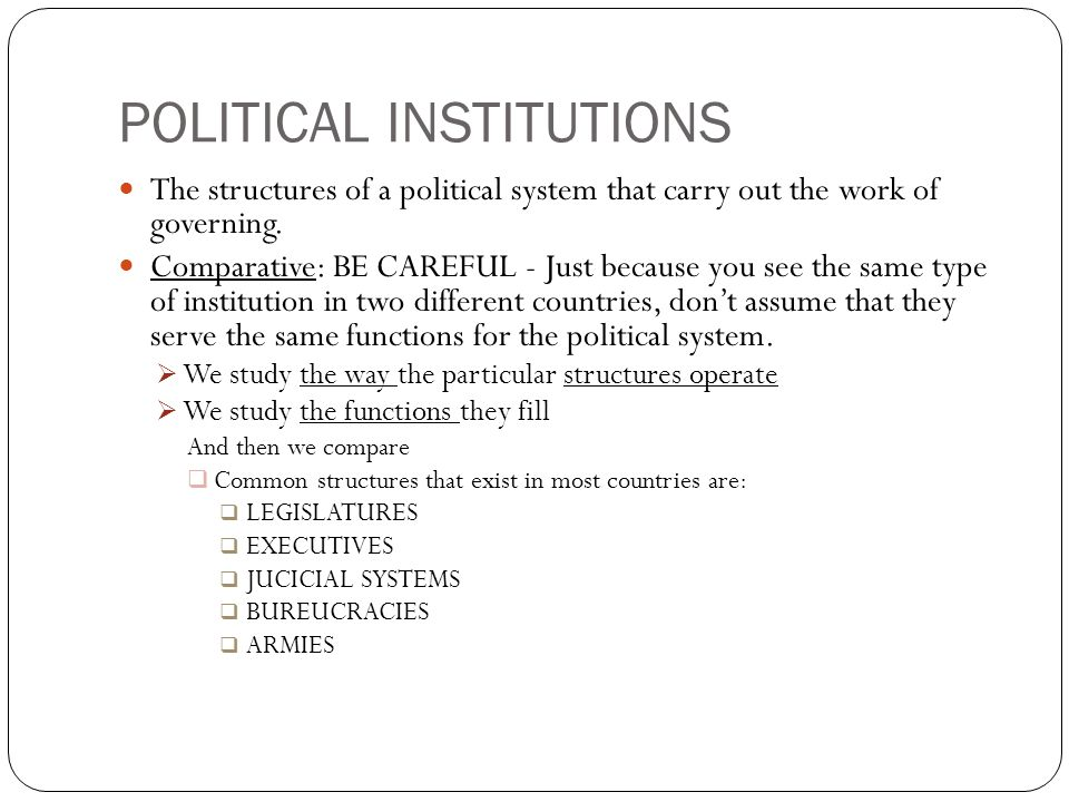 different types political institutions