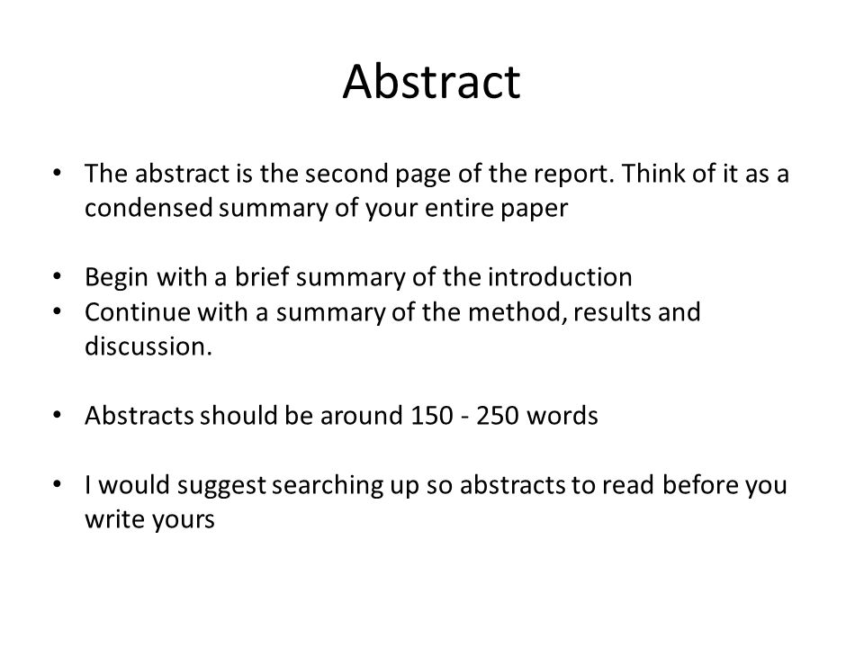abstract the abstract is the second page of the report think of it as a