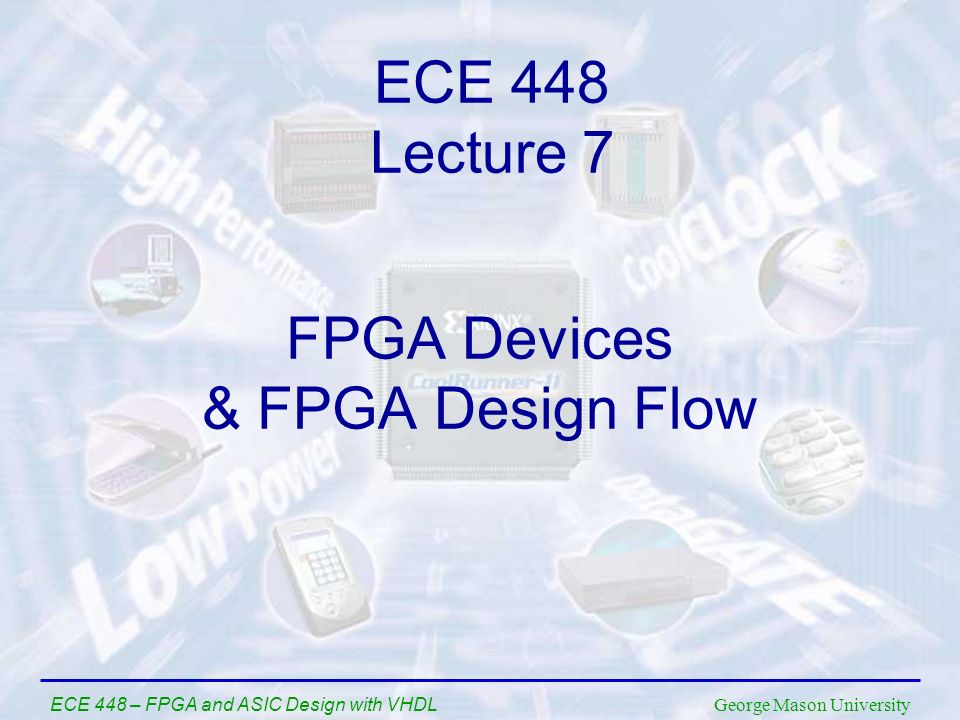 FPGA Devices & FPGA Design Flow