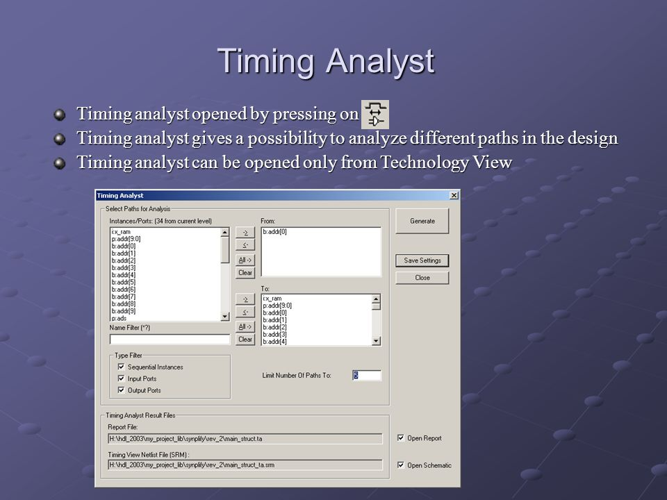Timing Analyst Timing analyst opened by pressing on