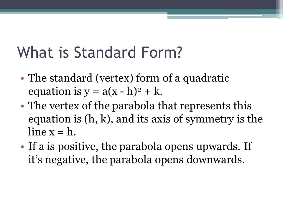 Graphing Quadratic Equations In Standard Form Ppt Video Online