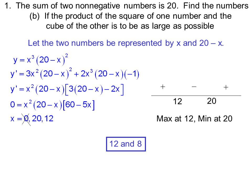 1  The sum of two nonnegative numbers is 20  Find the