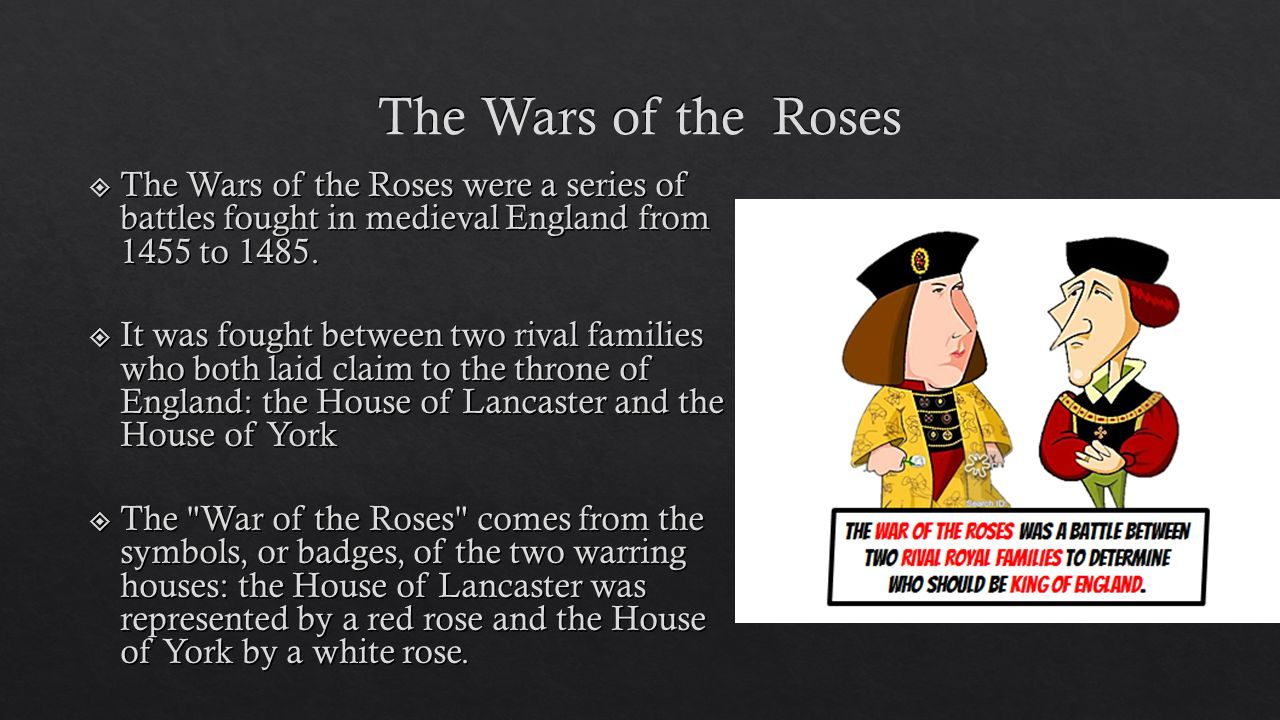 the main players of the war between the roses A guide to the weapons, armour, and other equipment found in war of the roses.