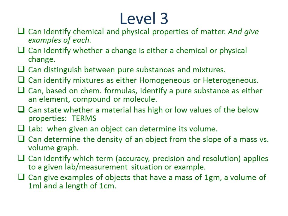 Level 3 Can Identify Chemical And Physical Properties Of Matter And Give Examples Of Each