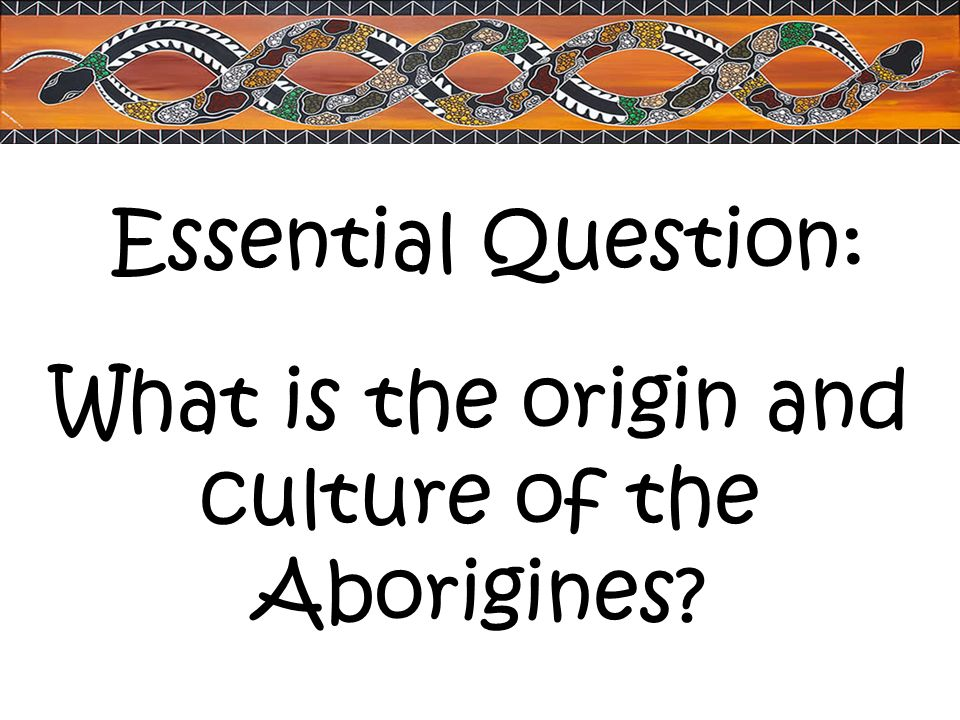 What is the origin and culture of the Aborigines