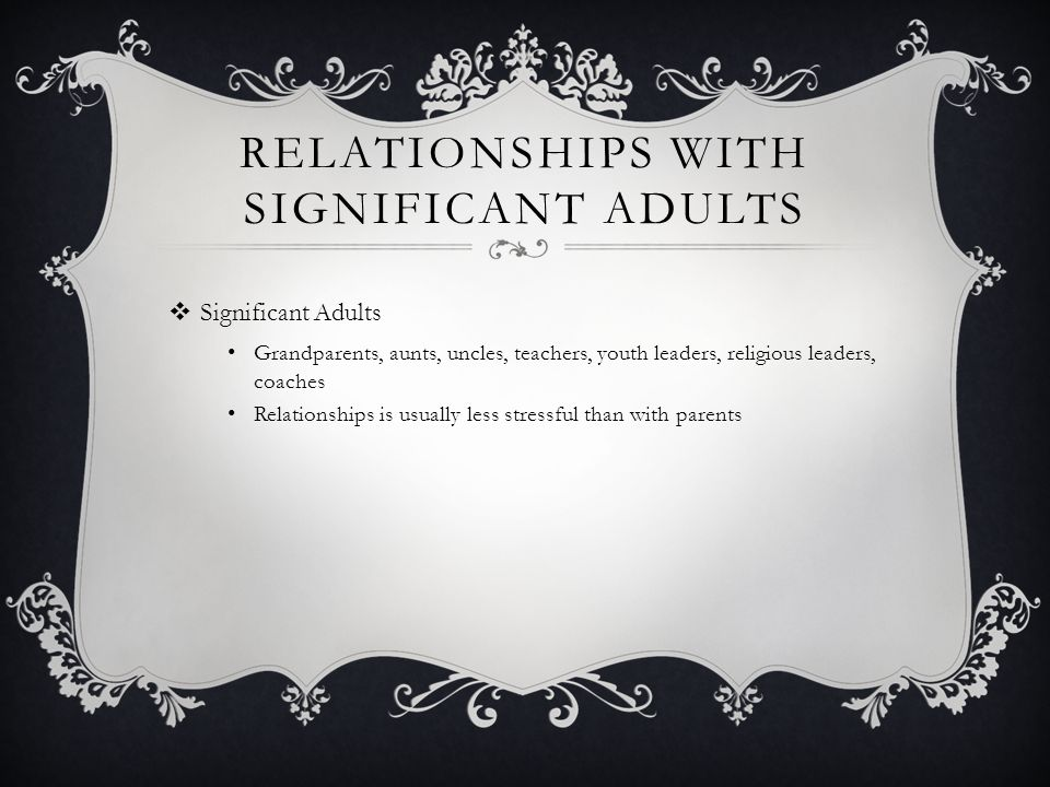Relationships with Significant Adults