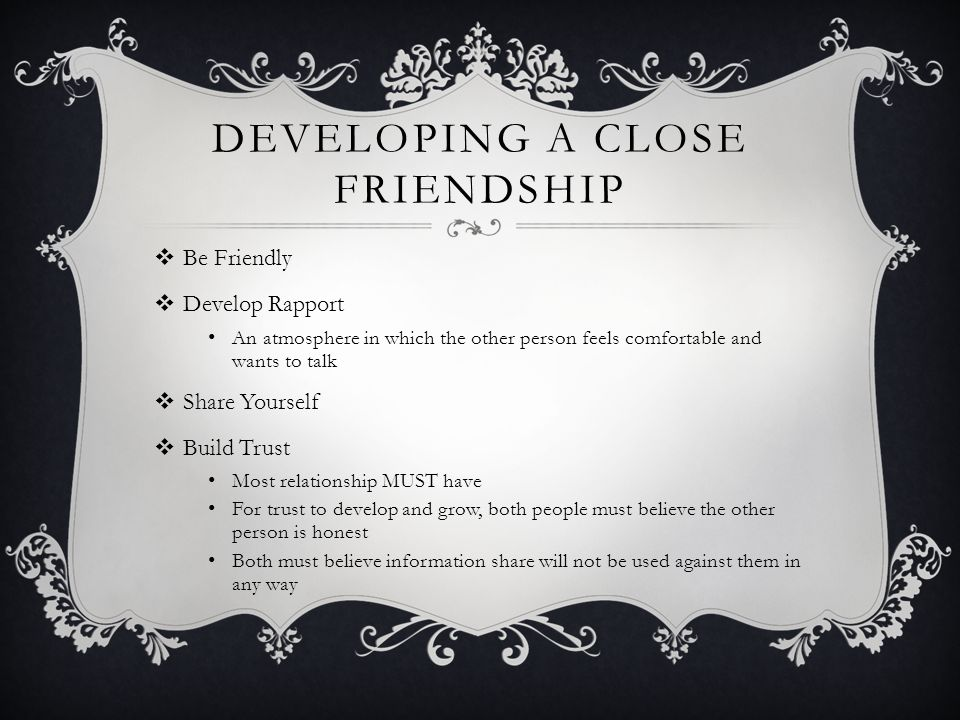 Developing a Close Friendship