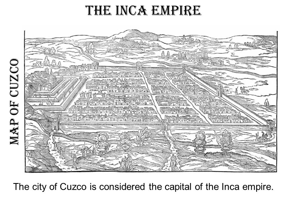 The inca empire. - ppt video online download Inca Empire Map Roads on greece map, inca warriors, lima map, inca city, inca buildings, inca pyramids, inca people, inca roads, chimu map, inca civilization, brazil map, tenochtitlan map, inca houses, inca trail, mesoamerica map, inca food, china map, inca crops, inca art, inca flag,