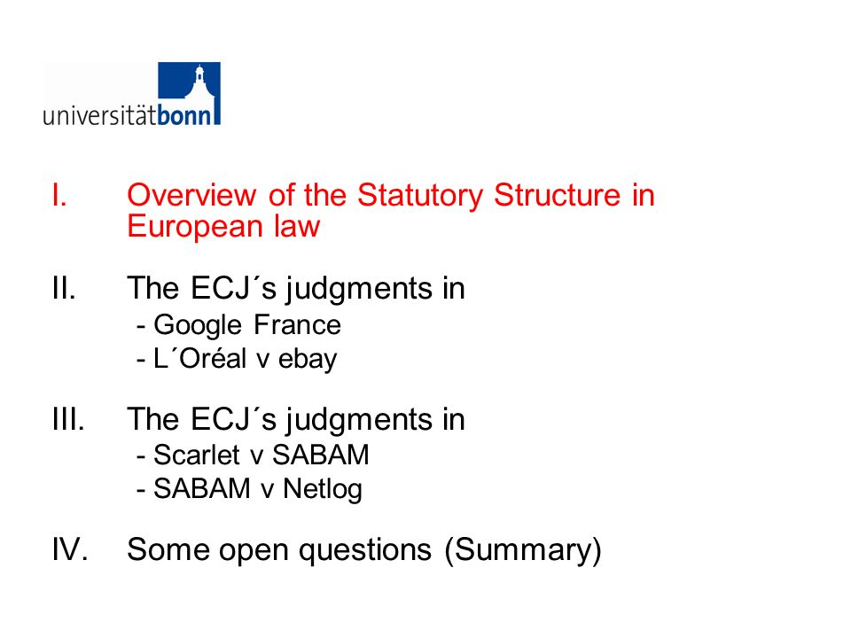 Overview of the Statutory Structure in European law