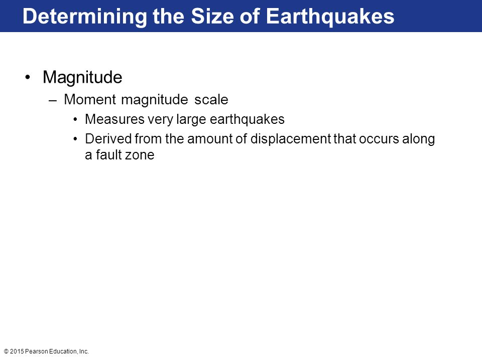 Determining the Size of Earthquakes