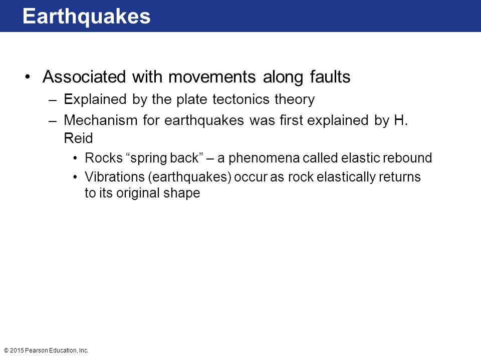 Earthquakes Associated with movements along faults