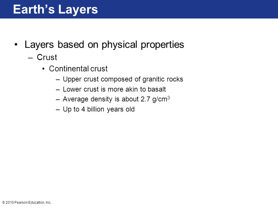Earth's Layers Layers based on physical properties Crust