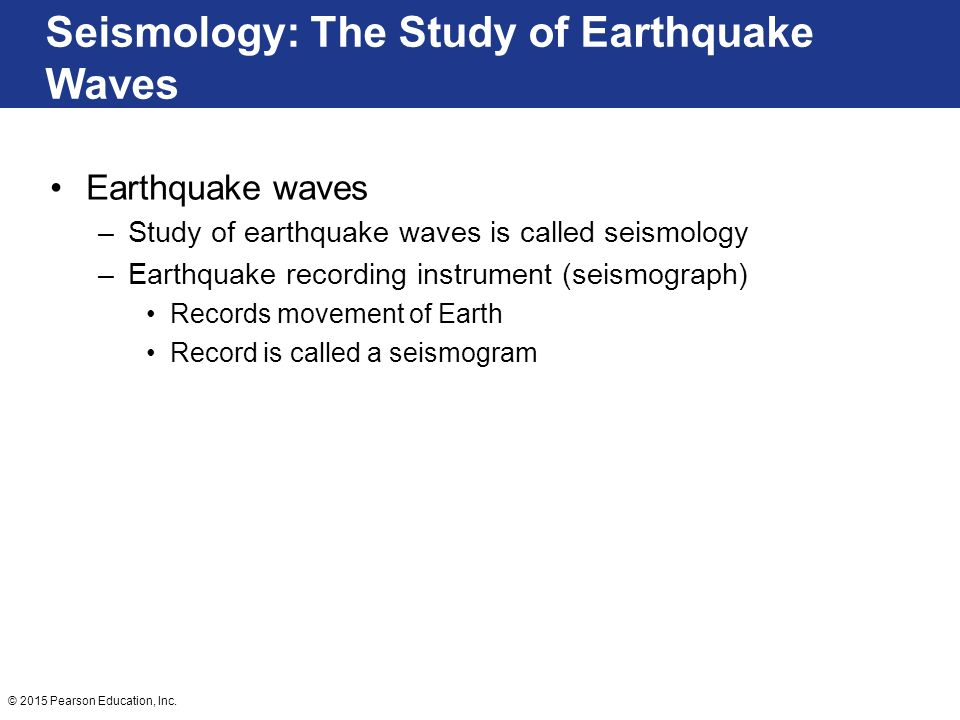Seismology: The Study of Earthquake Waves
