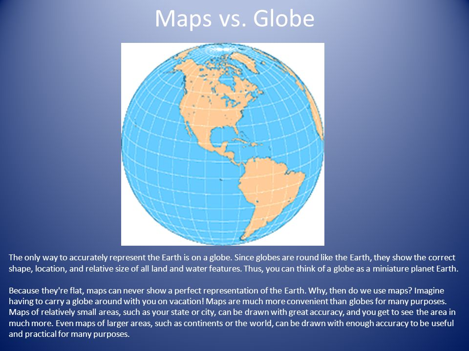 Map projections ppt video online download 2 maps vs globe the only way to accurately gumiabroncs Gallery