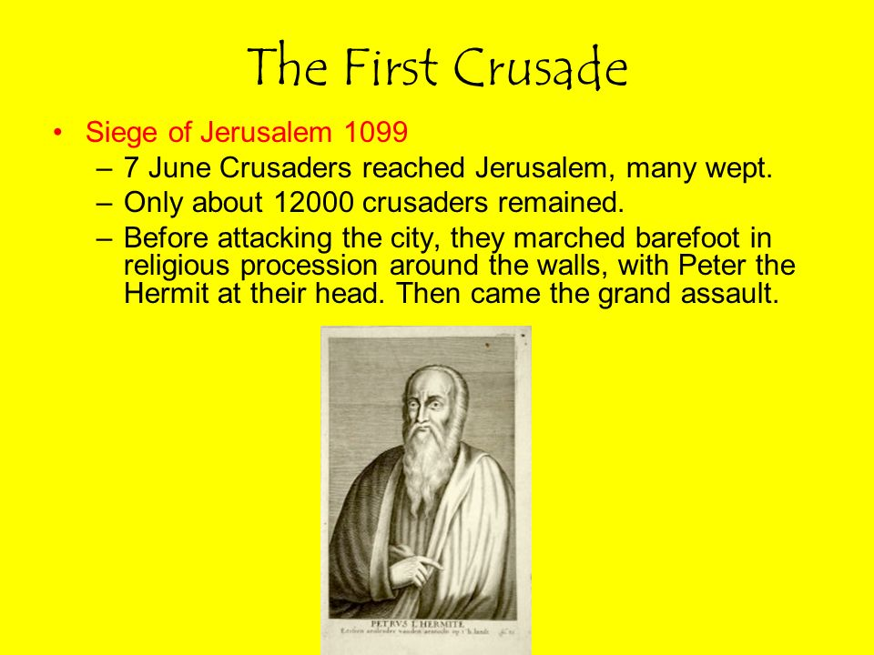 The First Crusade Siege of Jerusalem 1099