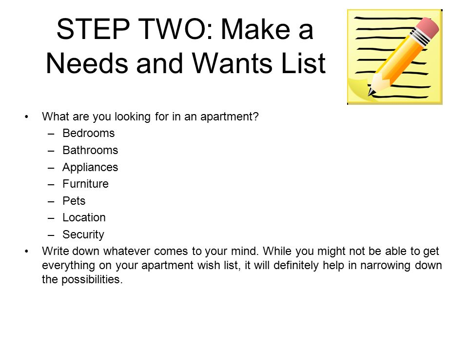 Step Two Make A Needs And Wants List