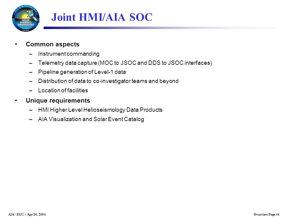 Joint HMI/AIA SOC Common aspects Unique requirements