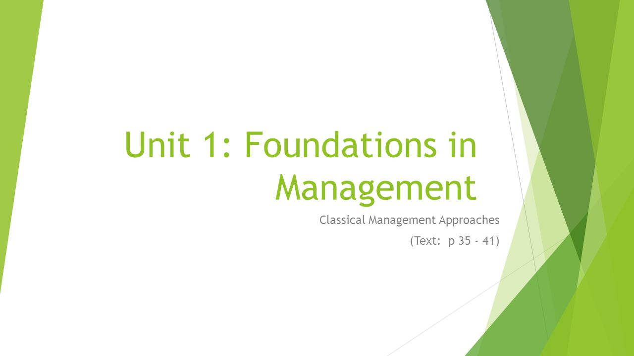 Unit 1: Foundations in Management
