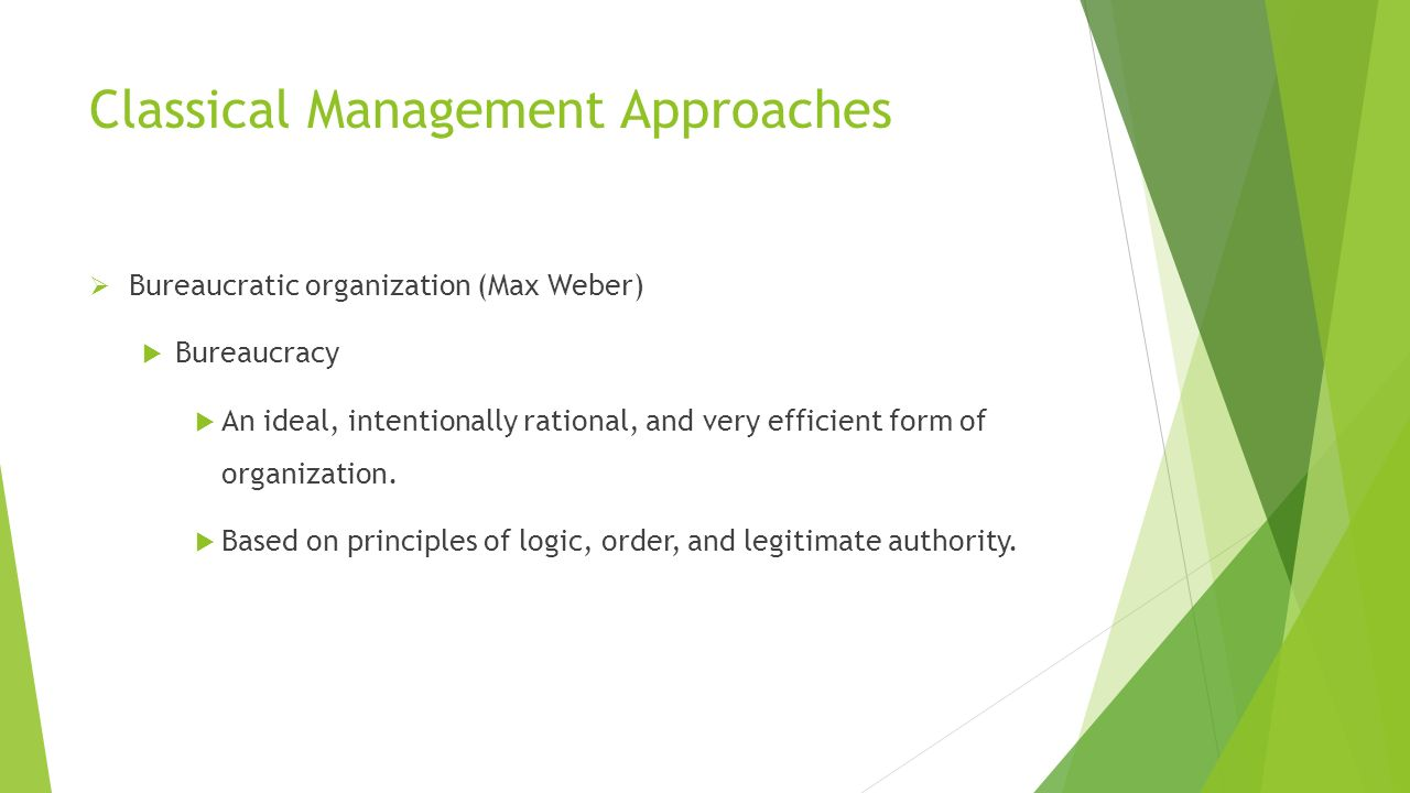 Classical Management Approaches
