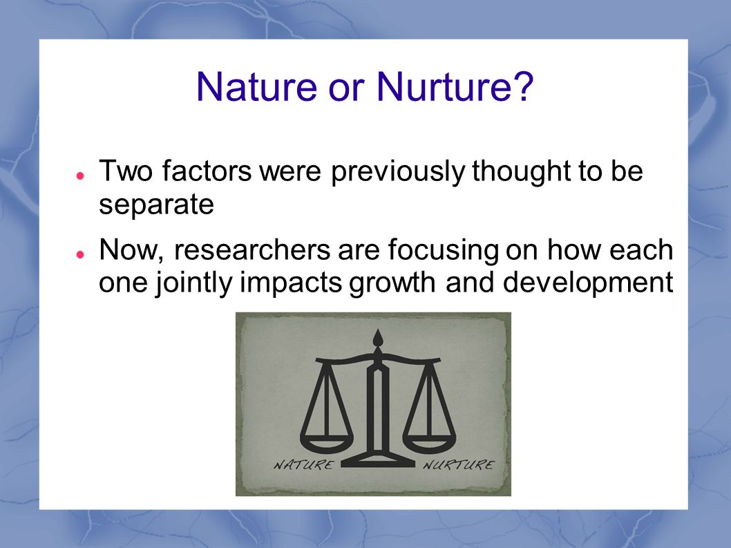 nature vs nurture 3 essay Essay nature vs nurture nature vs nurture it is a matter of concern whether human behaviors and characteristics are determined by nature or nurture if a person's behavior is inherited directly from the genes of his/her parents or other biological factors, then it is the nature that determines his character.