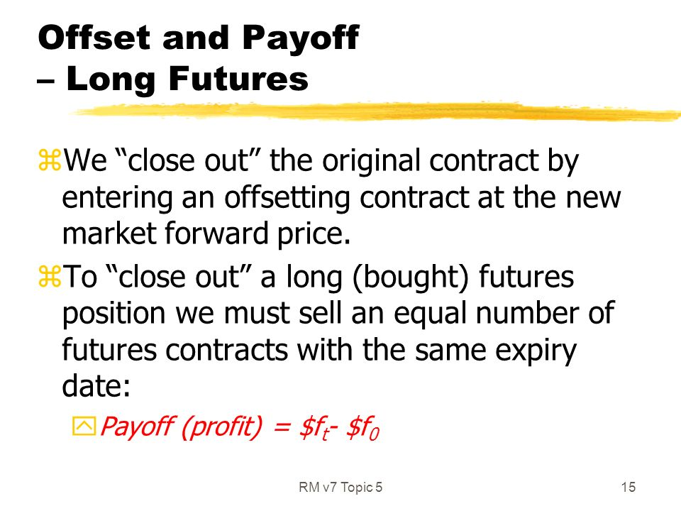 Topic 5 Futures Contracts Ppt Video Online Download