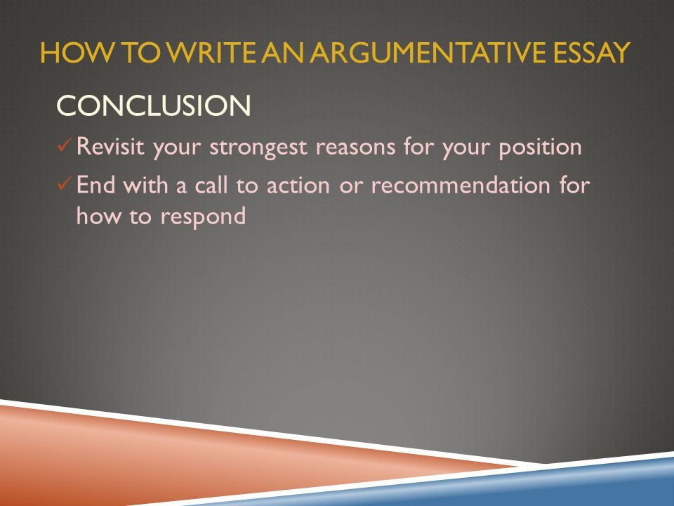 two sided argumentative essay conclusion Argumentative essay topics for college  there are always two sides of the coin so, even if you're pretty sure in your claim, and the majority of people tend to support it, consider the arguments of the opposing side  a conclusion is, no doubt, the most important part of the argumentative essay as you can either support the good.