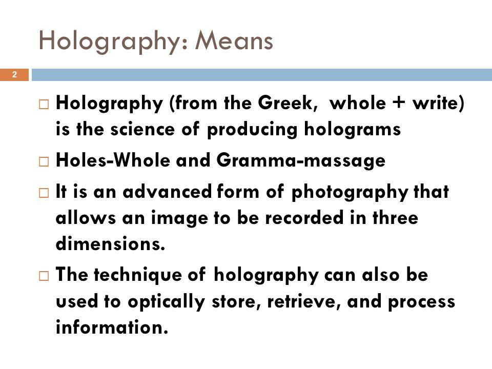 HOLOGRAPHY Inderjit Singh Associate Professor of Physics